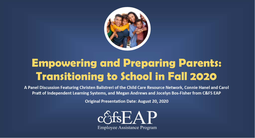 Empowering and Preparing Parents: Transitioning to School in Fall 2020