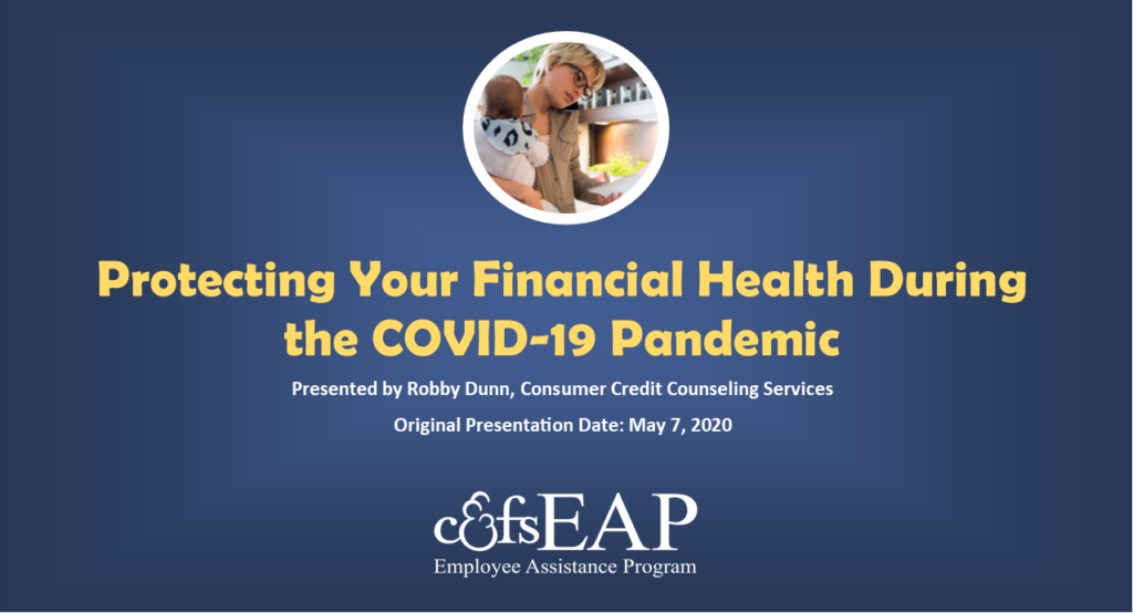 Protecting Your Financial Health During the COVID-19 Pandemic