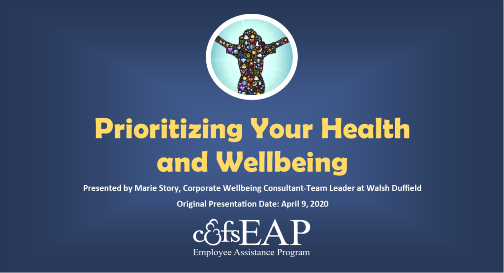 Prioritizing Your Health and Wellbeing