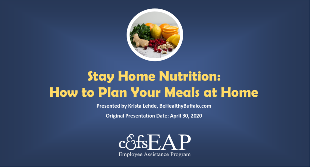 Stay Home Nutrition: How to Plan Your Meals At Home During the Coronavirus Epidemic
