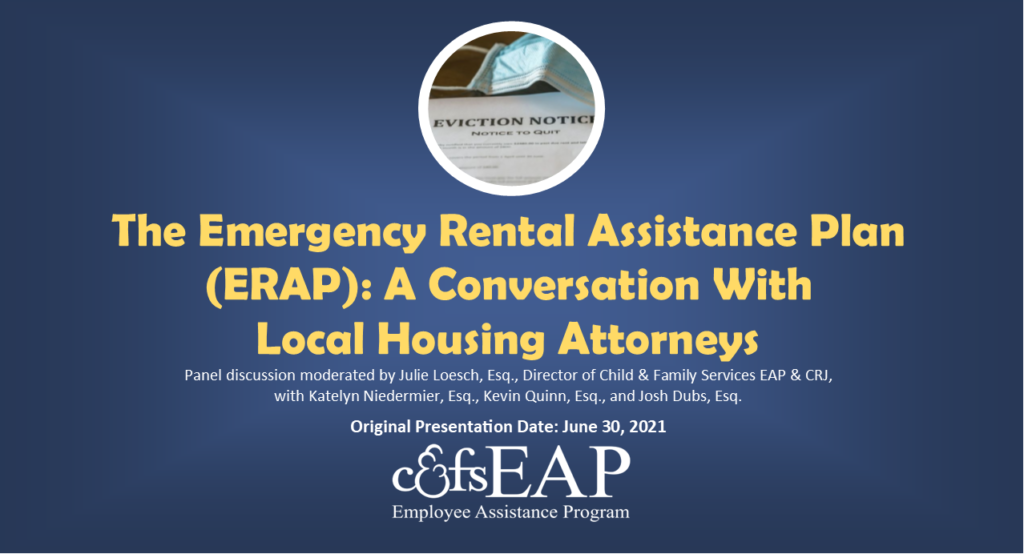 The Emergency Rental Assistance Plan (ERAP): A Conversation With  Local Housing Attorneys
