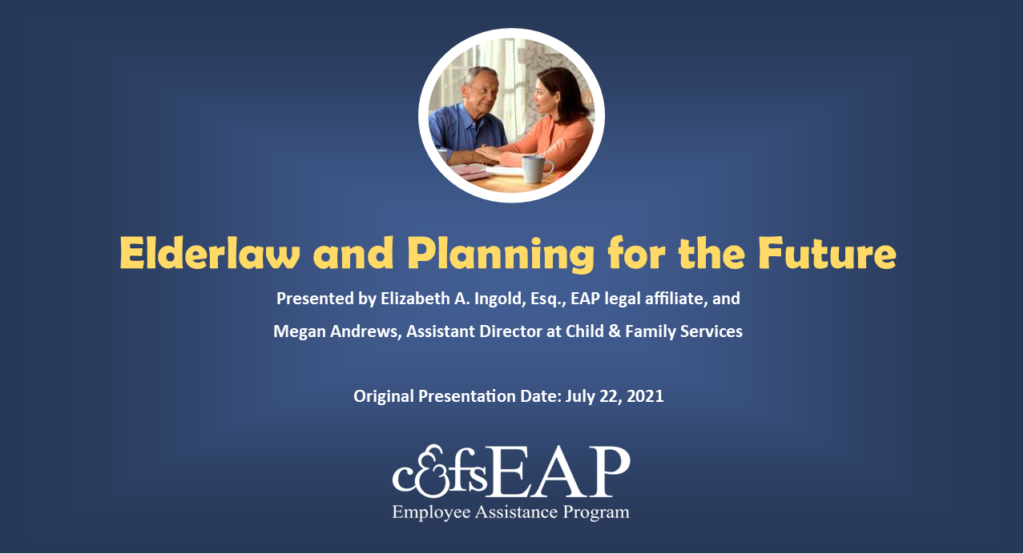Elderlaw and Planning for the Future